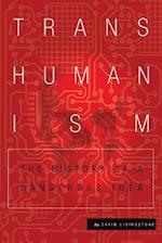 Transhumanism af David Livingstone