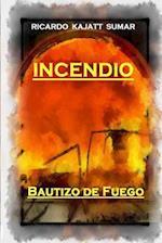 Incendio af Sr. Ricardo Jorge Kajatt Sumar