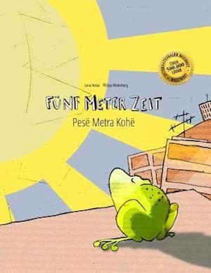 Fünf Meter Zeit/Pesë Metra Kohë