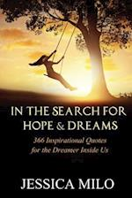 In the Search for Hope and Dreams