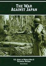 The War Against Japan af Margaret E. Tackley, Kenneth E. Hunter