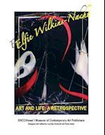 Elfie Wilkins'nacht Art and Life a Restrospective