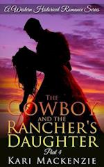 The Cowboy and the Rancher's Daughter Book 4