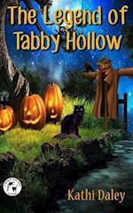 The Legend of Tabby Hollow