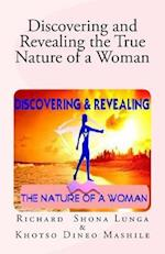 Discovering and Revealing the True Nature of a Woman