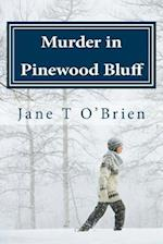 Murder in Pinewood Bluff af Jane O'Brien