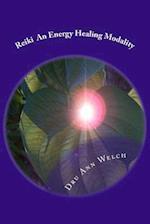 Reiki an Energy Healing Modality