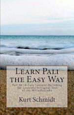 Learn Pali the Easy Way af Kurt Schmidt