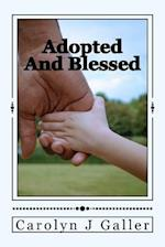 Adopted and Blessed