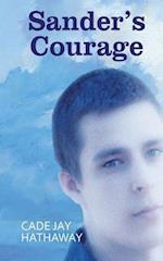 Sander's Courage af Cade Jay Hathaway
