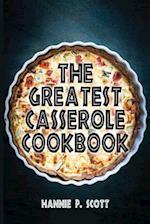 The Greatest Casserole Cookbook