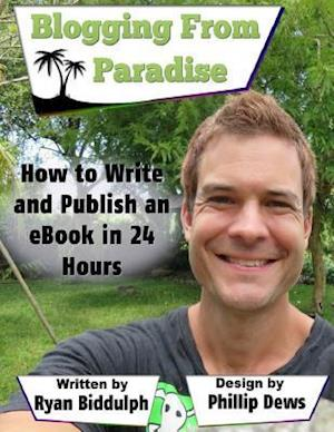 Bog, paperback How to Write and Publish an eBook in 24 Hours af Ryan Biddulph
