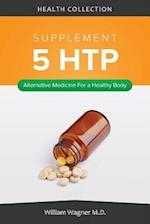 The 5 Htp Supplement