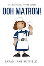 Ooh Matron! af Clair Victoria Butfield, Sarah Jane Butfield