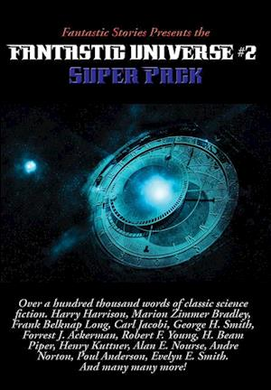 Fantastic Stories Presents the Fantastic Universe Super Pack #2 af Evelyn E. Smith