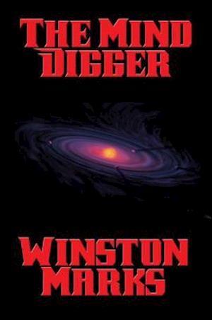 Mind Digger af Winston Marks