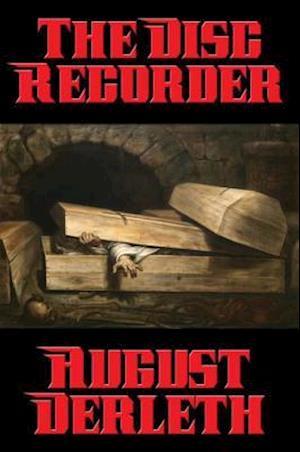 Disc Recorder af August Derleth
