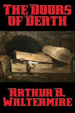 Doors of Death af Arthur B. Waltermire