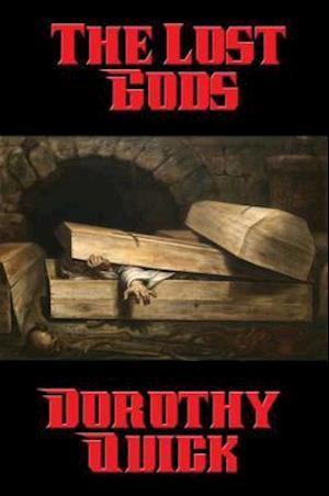Lost Gods af Dorothy Quick