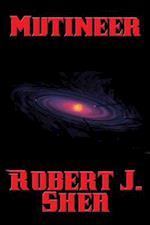 Mutineer af Robert J. Shea