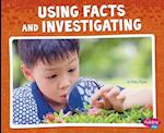 Using Facts and Investigating (Science and Engineering Practices)