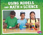 Using Models and Math in Science (Pebble Plus)