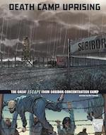 Death Camp Uprising (Graphic Library)