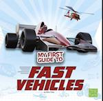 My First Guide to Fast Vehicles (My First Guides)