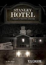 Stanley Hotel (You Choose Haunted Places)