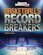 Basketball's Record Breakers (Sports Illustrated Kids Record Breakers)
