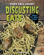 Disgusting Eats (Kids Can Cook)