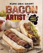 Bacon Artist (Kids Can Cook)