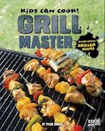 Grill Master (Kids Can Cook)