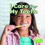 I Care for My Teeth (Healthy Me)