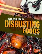 Take Your Pick of Disgusting Foods (Take Your Equally Horrible Pick)