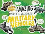 Totally Amazing Facts About Military Vehicles (Mind Benders)