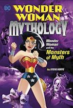 Wonder Woman and the Monsters of Myth (Wonder Woman Mythology)
