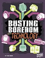 Busting Boredom with Technology (Boredom Busters)