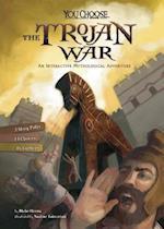 The Trojan War (You Choose Ancient Greek Myths)