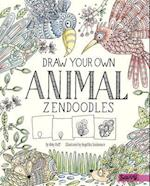 Draw Your Own Animal Zendoodles (Draw Your Own Zendoodles)