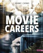 Behind-The-Scenes Movie Careers (Behind the Glamour)