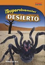 Supervivencia! Desierto (Time For Kids en Espanol Level 4)