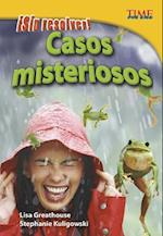 Sin Resolver! Casos Misteriosos (Time For Kids en Espanol Level 4)