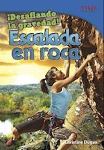 Desafiando La Gravedad! (Time For Kids en Espanol Level 4)