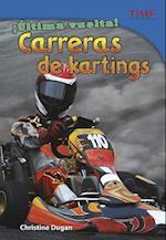 Ultima Vuelta! Carreras de Kartings (Time For Kids en Espanol Level 4)
