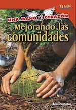 Una Mano Al Corazon (Time For Kids en Espanol Level 4)