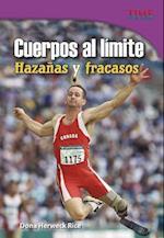 Cuerpos Al Limite (Time For Kids en Espanol Level 4)