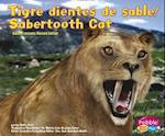 Tigre Dientes de Sable/Sabertooth Cat (Dinosaurios y Animales PrehistoricosDinosaurs and Prehistor)