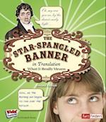Star Spangled Banner in Translation (Kids' Translations)