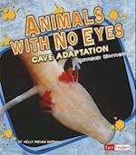 Animals with No Eyes (Extreme Life)